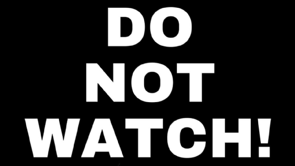 Do not watch_1