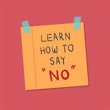 Learn how to say no_1&nbs